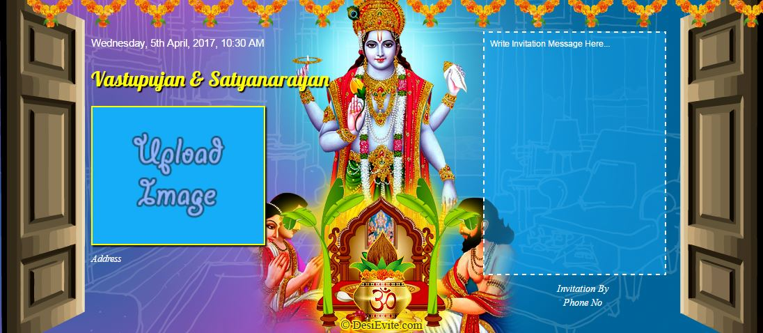 You are invited for Griha pravesh and satyanarayan