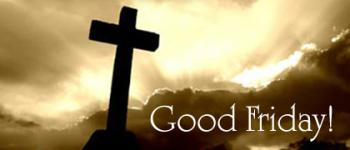 A Very Blessed Good Friday
