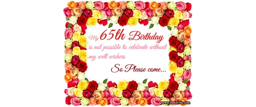 Not possible to celebrate without my well wishers its my 65th Birthday Party