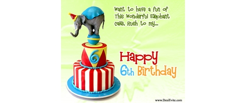 Elephant cake is here please join my 6th Birthday party