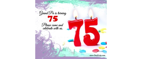 Grand Paa is turning 75 please come and celebrate with us