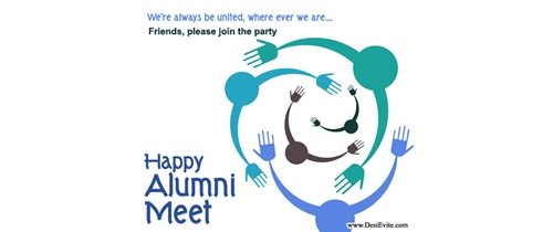 We are always be united join the Alumni Meet party