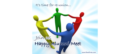 Its time to reunion join us  Alumni Meet party