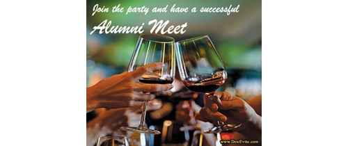 Join the party and have a successful Alumni Meet
