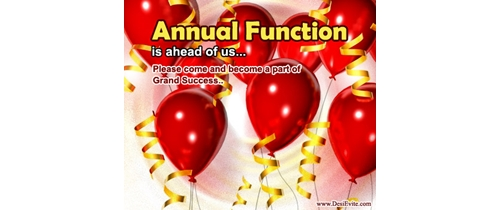 Please come and become a part of grand success Annual Function