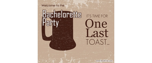 It's time for one last toast welcome to Bachelor Party