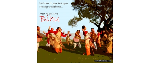Welcome you and your family to celebrate Bihu Festival