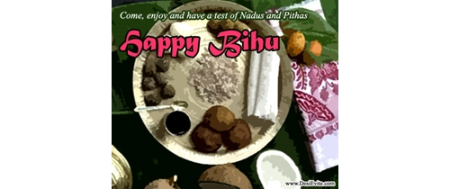 Come and enjoy have a test of Nadus and Pithas  on Bihu Festival