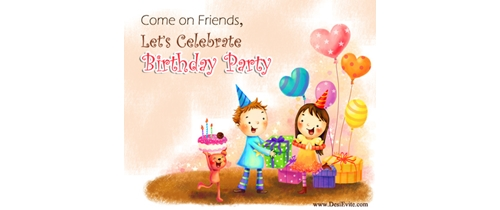 Come on friends let's celebrate Birthday party