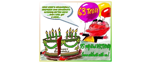 Its my 63rd Birthday please join the party