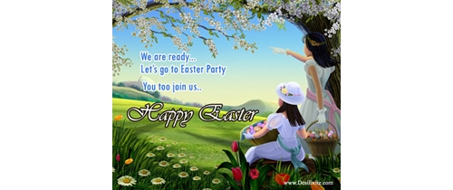 We are ready Let's go to Easter Party