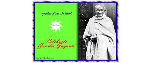 Celebrate Gandhi Jayanti