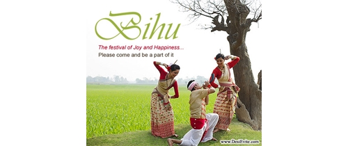 Bihu the Festival of joy and happiness come and be a part of it