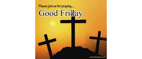 Please join us for the prayer for Good friday