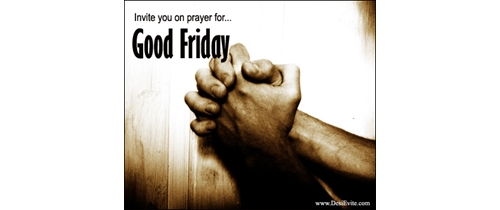 Invite you on prayer for Good friday