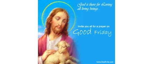 Invite you all for the Prayer on Good friday