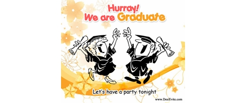 Hurry! We are Graduate