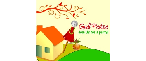 Gudi Padwa Join us for a party