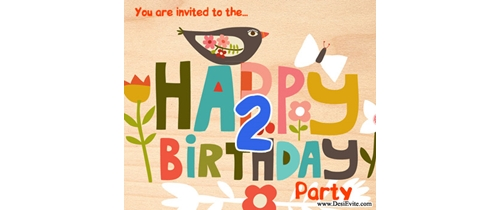 You are invited to my 2nd Birthday
