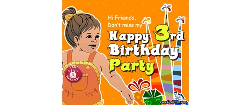 Hi friends don't miss my 3rd Birthday party