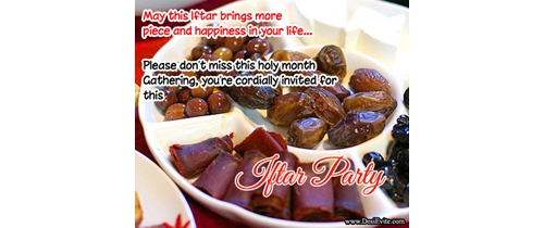 Please don't miss this holy month of Iftar