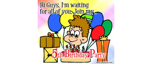 hey! waiting for all of you Guys. Join my 5th Birthday party