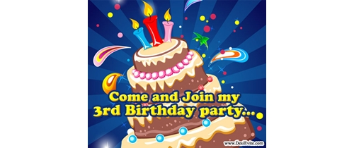 Come and Join my 3rd Birthday Party