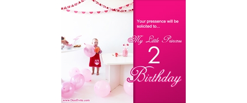 Your presence will be solicited to my little princess 2nd Birthday
