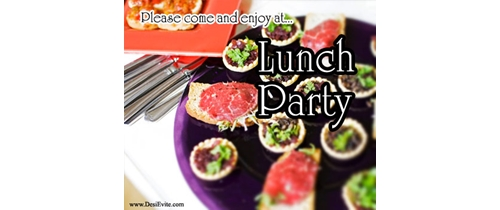 Please come and enjoy at Lunch Party