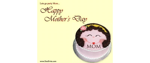 Let's go for party mom it's Mother's Day