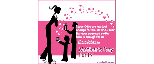 This gift are not just enough for you  pleae join us for Mother's Day Party