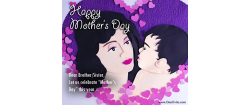 Dear brother and sister let's celebrate Mother's Day this year