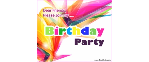 Dear Friends please join my Birthday Party