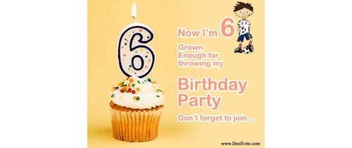 Now I am 6 grown enough to throwing my 6 Birthday