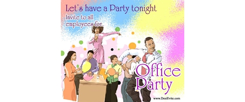 Let's have a Office Party tonight