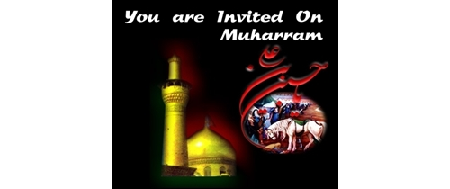 You are invited on Muharram festival