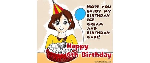 hope you enjoy my Birthday ice cream and birthday cake on 6th birthday