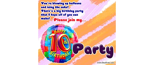 10th Birthday party  you are invited